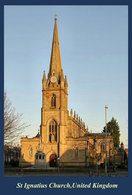 T91-064 ]    St Ignatius Church UK  Cathedral Church Dom ,  Prestamped Card - Iglesias Y Catedrales
