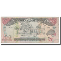 Billet, Somaliland, 100 Shillings = 100 Shilin, 1994, KM:5a, B - Somalia