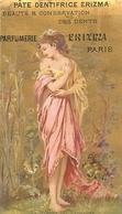RARE CARTE PARFUMEE ANCIENNE - ERIZMA - PARFUMERIE ERIZMA PARIS - PÂTE DENTIFRICE ERIZMA - Perfume Cards