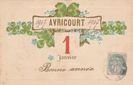54--AVRICOURT--BONNE ANNEE--1907--VOIR SCANNER - France