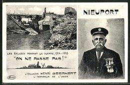 AK Nieuport, L'Eclusier Henri Geeraert, Les Ecluses Pendant La Guerre 1914-1918 - Belgique