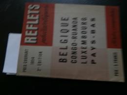 Reflets Philatéliques 1954 2me édition : Belgique, Congo, Ruanda, Pays-Bas, - Catalogues De Cotation