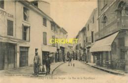 84 L'Isle Sur Sorgues, Rue De La République, Animée, Commerces... - L'Isle Sur Sorgue