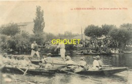 84 L'Isle Sur Sorgues, Les Joutes Pendant Les Fêtes - L'Isle Sur Sorgue