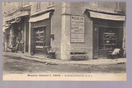 Cpa Du 04- BARCELONNETTE- Magasin Général TRON (meubles,....) - Barcelonnette