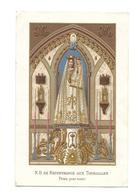 IMAGE PIEUSE Chromo.. NOTRE DAME De RECOUVRANCE Aux TOURAILLES (61) - Images Religieuses