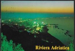 RIVIERA ADRIATICA - PANORAMA NOTTURNO - VIAGGIATA 1995 - Italia