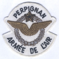 Insigne Armée De L'Air Perpignan - Ecussons Tissu