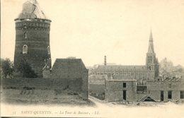 CPA -  SAINT-QUENTIN -  LA TOUR DE BOCCOUR  (IMPECCABLE) - Saint Quentin