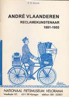 ANDRE PIERRE VLAANDEREN - RECLAMKUNSTENAAR 1881-1955  (47 PAGES) EN NEERLANDAIS AVEC DE NOMBREUX  CLICHES - Ex-libris