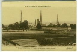 CPA - BRIOUDE - FONDERIE D'ANTIMOINE FRANCO-ITALIENNE - EDIT BEGUIN 1920s ( BG1613) - Brioude