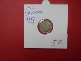 CHILI 1 DEMI DECIMO 1887 ARGENT - Chili