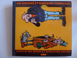 Frank Margerin - Un Enfoiré Et Quelques Connards Suivi D'un Gnon Et Quelques Bosses / EO 1985 - Originele Uitgave - Frans