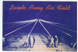 USA Texas Laredo Army Air Field - Forces Armées Américaines