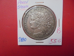 PEROU 5 PESETA 1880 ARGENT. PEU COURANTE ! - Pérou