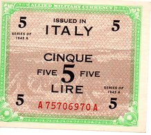 ALLIED MILITARY CURRENCY  CINQUE LIRE  SERIES OF 1943 A - Italie