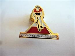 PINS CYCLISME  CYCLO CLUB OVILLOIS 78 YVELINES / 33NAT - Cycling