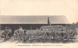 Congo - Brazzaville / 01 - Charpentiers Noirs à La Construction - Scieurs De Long - Brazzaville