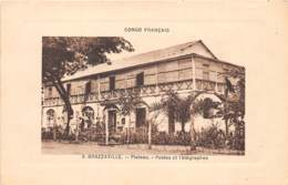 Congo - Brazzaville / 15 - Plateau - Postes Et Télégraphes - Brazzaville