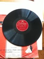 Polydor  Inc. Francese   -   - Nr. 560.461   -  Andrè Claveau - 78 T - Disques Pour Gramophone