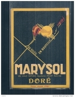 étiquette -  Années  1930/1950*  - MARISOL Apellation Maury - Vin Doux Naturel Doré - Vino Tinto