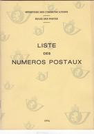INDICATIF DES NUMERAUX POSTAUX BELGES  31 Pages - Administrations Postales