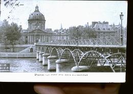 PARIS PONT DES ARTS TIRAGE 1899 - Frankreich