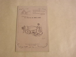LA CHARRUE DE 1800 à 1950 Dossier N° 1 Régionalisme Agriculture Machines Agricoles Machinisme Rural Labour Technologie - Belgique