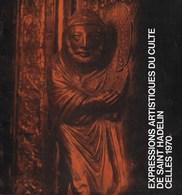 Expression Artistiques Du Culte De Saint Hadelin. Celles 1970. Visé - Culture