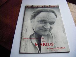 Programme Galas Charles Baret Saison 1976/1977 MARIUS De Marcel Pagnol Avec Raymond Pellegrin - Programmes