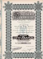 Th3MENUISERIE INDUSTRIELLE : Action De 100 Frs1919 (01) - Actions & Titres