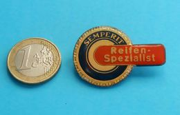 SEMPERIT - TIRE SPECIALIST .. Vintage Larger Breast Pin Badge * Tyre Tires Tyres Gum Pneu Reifen Pneumatico Gomma - Badges