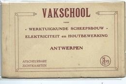 Antwerpen Anvers Vakschool Voor Werktuigkunde Scheepsbouw - Electriciteit En Houtbewerking  ( 10 Kaarten ) - Antwerpen