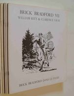 William Ritt & Clarence Gray - Brick Bradford VII. Brick Bradford Dans Le Passé - Livres, BD, Revues