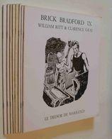 William Ritt & Clarence Gray - Brick Bradford IX. Le Trésor De Marigold - Books, Magazines, Comics