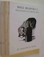 William Ritt & Clarence Gray - Brick Bradford X. El Satana Roi De Tripoli - Libros, Revistas, Cómics