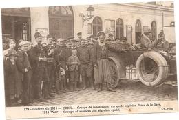 60 Oise : Creil Groupe De Soldats Dont Un Spahi Algérien , Pace De La Gare   Réf 5400 - Creil