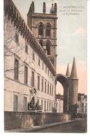 Montpellier (Hérault)+/-1910-Ecole De Médecine Et Cathédrale-Edit.Gausserand-Phototypie A.Bardon, Montpellier - Montpellier