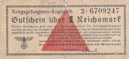 BILLET ORANGE ALLEMAND POUR CAMP DE PRISONNIERS GUTSCHEIN ÜBER 1 REISCHSMARK - [ 4] 1933-1945 : Troisième Reich