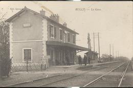 CPA Rully - La Gare - Circulée 1923 - Sonstige Gemeinden
