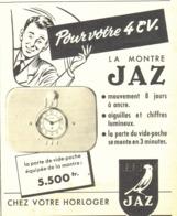 """PUB ( NOIRE )  MONTRE  """" JAZ  """" Pour 4CV RENAULT  1954 ( 3 ) - Transporto"""