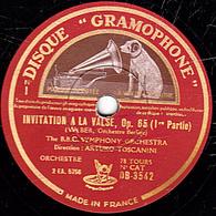 78 Trs  30 Cm état TB - INVITATION A LA VALSE Op. 65 (1re Partie Et Conclusion) WEBER - B.B.C. SYMPHONY ORCHESTRA - 78 T - Disques Pour Gramophone