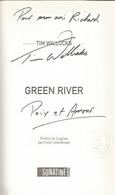 Dédicace De Tim Willocks - Green River - Livres, BD, Revues