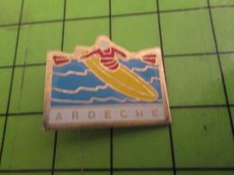 713H Pin's Pins /  Belle Qualité Et Rare / THEME SPORTS : CANOE KAYAK ARDECHE - Canoeing, Kayak