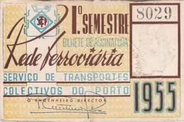 1955 Passe STCP Serviço De Transportes Colectivos Do PORTO Rede Tracção Electrica. Pass Ticket TRAM Portugal 1955 - Abonnements Hebdomadaires & Mensuels