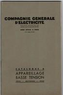1935 Catalogue A De La COMPAGNIE GENERALE D'ELECTRICITE( Appareillage à Basse Tension). 64 Pages 13,5/21,5 Cm. TBE - Electricité & Gaz