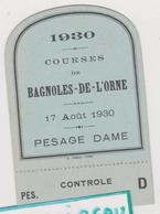 Vieux Papier : Ticket Orne à BAGNOLES De L ' Orne : Hippisme-hippodrome- Cheval Courses : 1930 - Tickets D'entrée