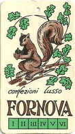 """1915 """"CONFEZIONI LUSSO FORNOVA"""" ETICHETTA  ORIG. - Vecchi Documenti"""