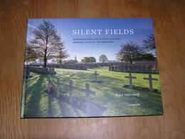 SILENT FIELDS Mémorial Sites Of The Great War Guerre 14 18 Oorlog Cimetière Militaire Cemetery Yser Menin Flandre Ijser - Guerre 1914-18