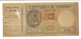 """1920 """"LOTTERIA DI TRIPOLI-1935-LIRE DODICI"""" LIBRETTO ORIG. - Billets De Loterie"""